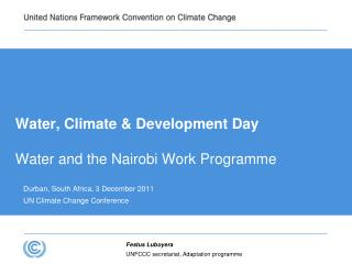 Water, Climate & Development Day Water and the Nairobi Work Programme