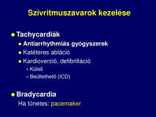 Szívritmuszavarok kezelése