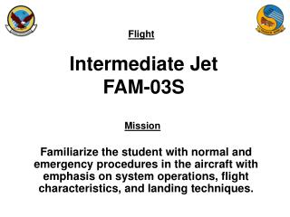 Intermediate Jet FAM-03S
