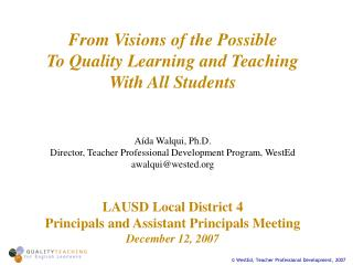 From Visions of the Possible  To Quality Learning and Teaching With All Students
