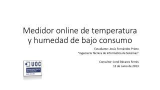 Medidor online de temperatura y humedad de bajo consumo