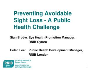Preventing Avoidable Sight Loss - A Public Health Challenge
