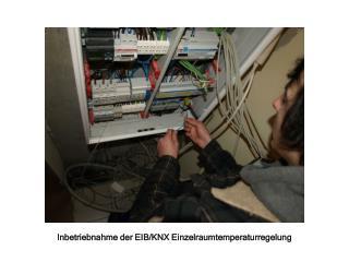 Inbetriebnahme der EIB/KNX Einzelraumtemperaturregelung