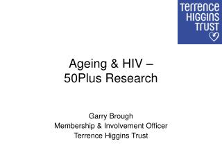 Ageing & HIV –  50Plus Research