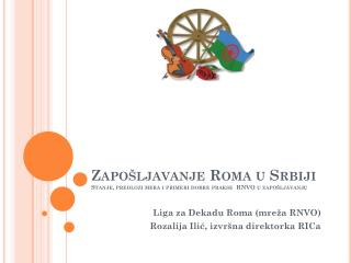 Zapošljavanje Roma u Srbiji Stanje, predlozi mera i primeri dobre prakse  RNVO u zapošljavanju