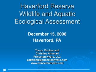 Haverford Reserve Wildlife and Aquatic  Ecological Assessment