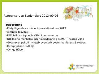 Referensgrupp Senior alert 2013-09-03