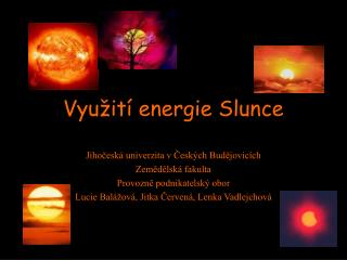 Vyu�it� energie Slunce