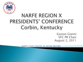 NARFE REGION X PRESIDENTS' CONFERENCE Corbin, Kentucky
