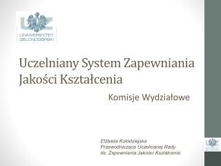 Uczelniany System Zapewniania Jakości Kształcenia