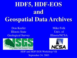 HDF5, HDF-EOS  and Geospatial Data Archives