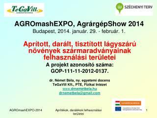 AGROmashEXPO, AgrárgépShow 2014 Budapest, 2014. január. 29. - február. 1.