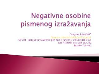 Negativne osobine pismenog izra�avanja