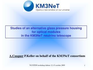 A.Cosquer  P.Keller on behalf of the KM3NeT consortium