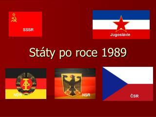 Státy po roce 1989