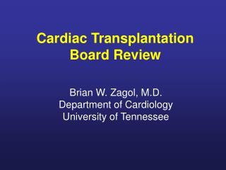 Cardiac Transplantation Board Review