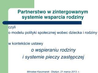 Partnerstwo w zintergowanym systemie wsparcia rodziny