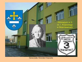 Gimnazjum nr 3  im. I. Krasickiego  w Skierniewicach