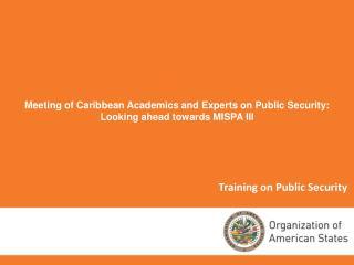 Training on Public Security