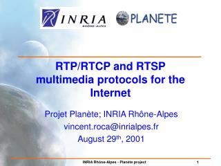 RTP/RTCP and RTSP multimedia protocols for the Internet