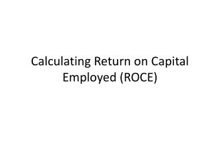 Calculating Return on Capital  Employed (ROCE)