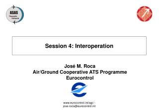 Session 4: Interoperation