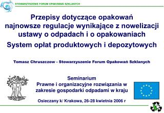 Tomasz Chruszczow - Stowarzyszenie Forum Opakowań Szklanych