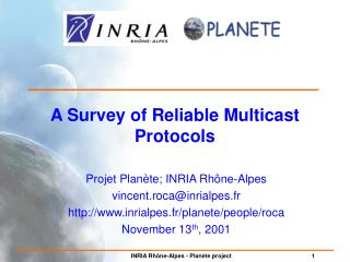 A Survey of Reliable Multicast Protocols