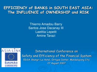 EFFICIENCY of BANKS in SOUTH EAST ASIA: The INFLUENCE of OWNERSHIP and RISK