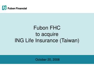 Fubon FHC  to acquire  ING Life Insurance (Taiwan)