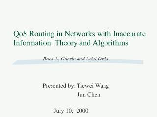 QoS Routing in Networks with Inaccurate Information: Theory and Algorithms