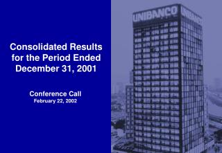 Consolidated Results for the Period Ended December 31, 2001