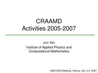 CRAAMD Activities 2005-2007