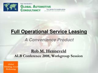Full Operational Service Leasing A Convenience Product