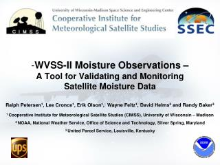 WVSS-II Moisture Observations � A Tool for Validating and Monitoring  Satellite Moisture Data