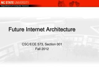Future Internet Architecture