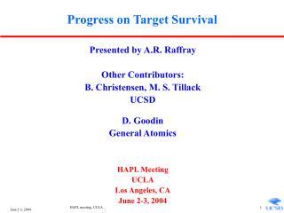 Progress on Target Survival