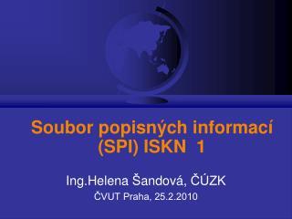 Soubor popisných informací (SPI) ISKN  1