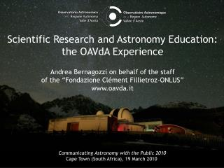 Scientific Research and Astronomy Education: the OAVdA Experience
