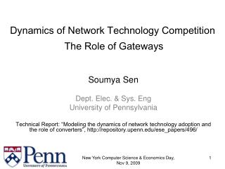 Dynamics of Network Technology Competition  The Role of Gateways