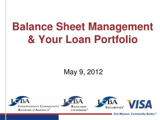 Balance Sheet Management & Your Loan Portfolio