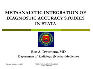 METAANALYTIC INTEGRATION OF DIAGNOSTIC ACCURACY STUDIES IN STATA