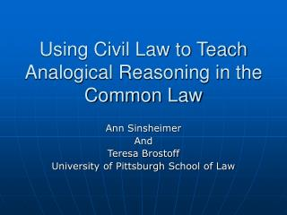 Using Civil Law to Teach Analogical Reasoning in the Common Law