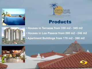 • Houses in Terrazas from 330 m2 - 345 m2 • Houses in Los Paseos from 200 m2 - 246 m2