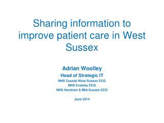 Sharing information to improve patient care in West Sussex