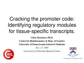 Cracking the promoter code: Identifying regulatory modules for tissue-specific transcripts.