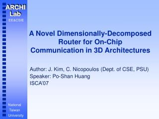 A Novel Dimensionally-Decomposed Router for On-Chip Communication in 3D Architectures
