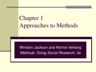Chapter 1 Approaches to Methods
