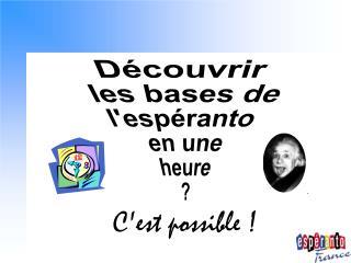 Initiation à la langue espéranto