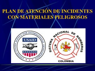 PLAN DE ATENCIÓN DE INCIDENTES CON MATERIALES PELIGROSOS